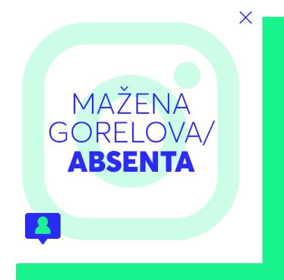 Mažena Gorelova/Absenta